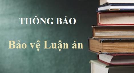 Trường Đại học Ngoại thương tổ chức BẢO VỆ LUẬN ÁN tiến sĩ cho NCS Hoàng Hải – K20A, ngành KTQT