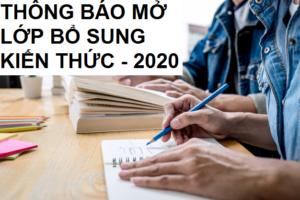 Thông báo MỞ lớp BỔ SUNG KIẾN THỨC đợt tháng 3 năm 2020