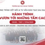 """Chương trình Kết nối và Tư vấn đào tạo Sau đại học FTU 2021- """"HÀNH TRÌNH VƯƠN TỚI NHỮNG TẦM CAO"""""""